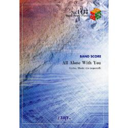 All Alone With You [BAND SCORE PIECE No.1437]