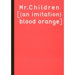 Mr.Children〈〈an imitation〉blood orange〉 [バンド・スコア]