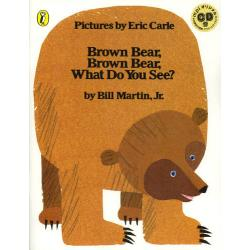 Brown BearBrown BearWhat Do You See? CD付絵本 [CD付絵本]