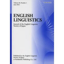 ENGLISH LINGUISTICS Journal of the English Linguistic Society of Japan Volume30Number1(2013June)