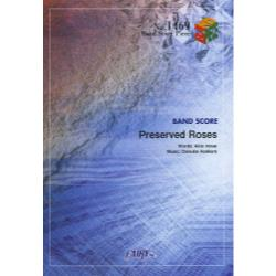 Preserved Roses [BAND SCORE PIECE No.1469]