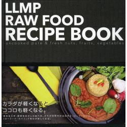 LLMP RAW FOOD RECIPE BOOK uncooked pure & fresh nutsfruitsvegetables