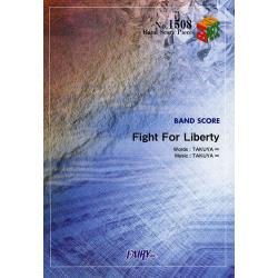 Fight For Liberty [BAND SCORE PIECE No.1508]