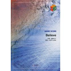 Believe [BAND SCORE PIECE No.1521]