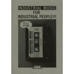 INDUSTRIAL MUSIC FOR INDUSTRIAL PEOPLE!!! 雑音だらけのディスクガイド511選 [DU BOOKS]