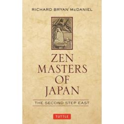 ZEN MASTERS OF JAPAN THE SECOND STEP EAST