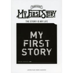 MY FIRST STORY THE STORY IS MY LIFE [バンドスコア]