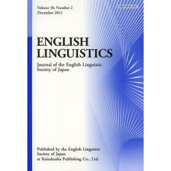 ENGLISH LINGUISTICS Journal of the English Linguistic Society of Japan Volume30Number2(2013December)