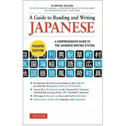 A Guide to Reading and Writing JAPANESE A COMPREHENSIVE GUIDE TO THE JAPANESE WRITING SYSTEM