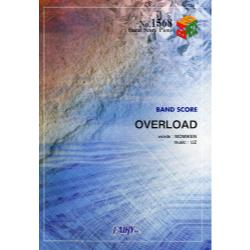 OVERLOAD [BAND SCORE PIECE No.1568]
