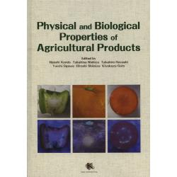 Physical and Biological Properties of Agricultural Products