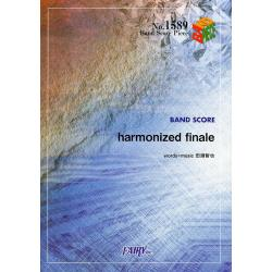 harmonized finale [BAND SCORE PIECE No.1589]