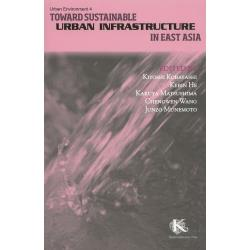 Toward Sustainable Urban Infrastructure in East Asia [Urban Environment 4]