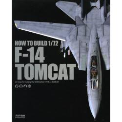 HOW TO BUILD 1/72 F-14 TOMCAT All steps for making the HASEGAWA 1/72 F-14 TOMCAT