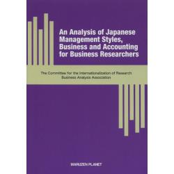 An Analysis of Japanese Management StylesBusiness and Accounting for Business Researchers