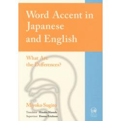 Word Accent in Japanese and English What Are the Differences?