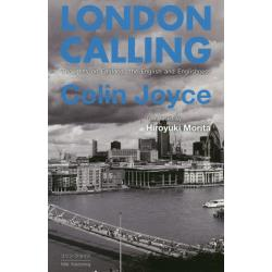 LONDON CALLING Thoughts on Englandthe English and Englishness