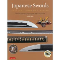 Japanese Swords CULTURAL ICONS OF A NATION The HistoryMetallurgy and Iconography of the Samurai Sword PB