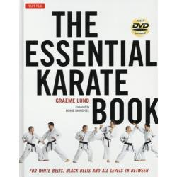THE ESSENTIAL KARATE BOOK FOR WHITE BELTSBLACK BELTS AND ALL KARATEKA IN BETWEEN